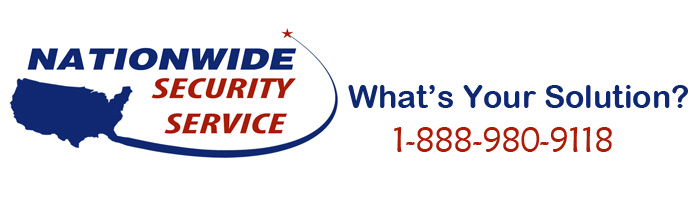 Nationwide Security Service | What is Your Solution?